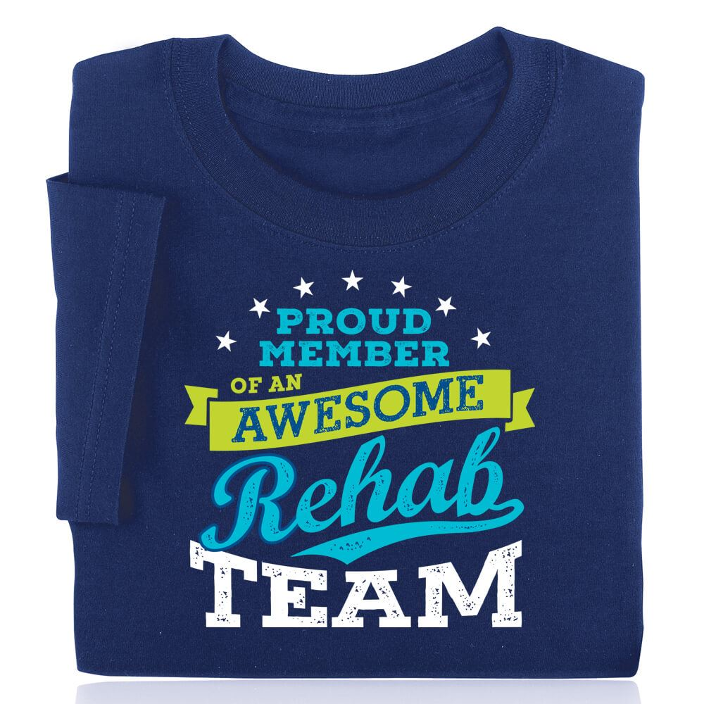 Proud Member Of An Awesome Rehab Team Short Sleeve Recognition T-Shirt