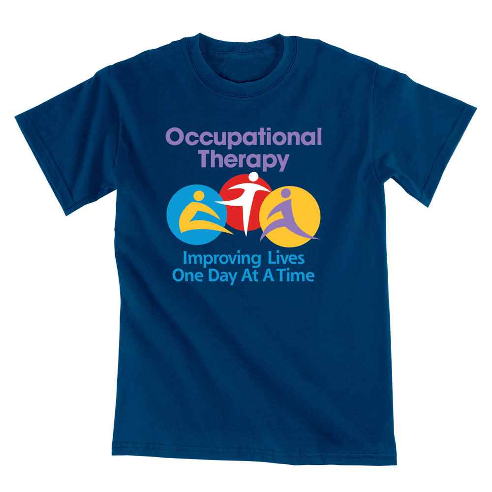 Occupational Therapy: Improving Lives One Day At A Time Short Sleeve T-Shirt