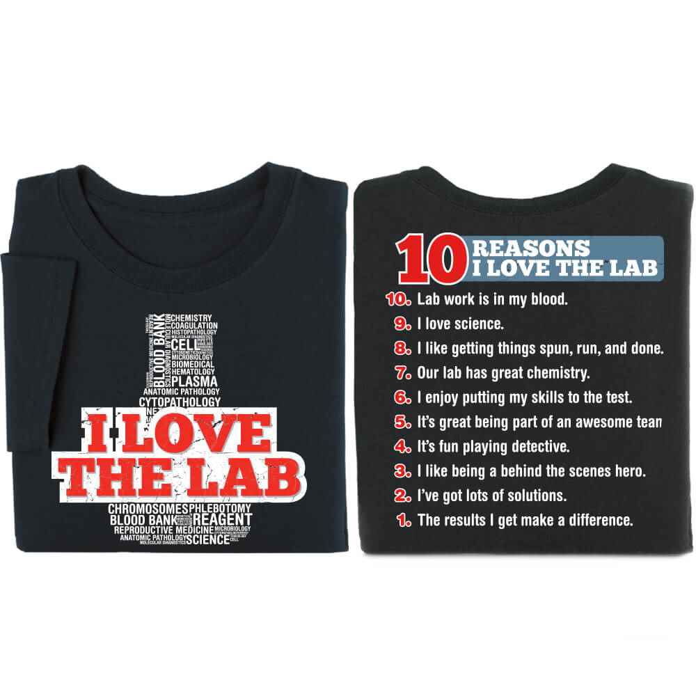 I Love The Lab/10 Reasons I Love The Lab Adult 2-Sided T-Shirt