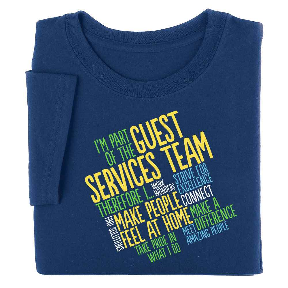 I'm Part of the Guest Services Team T-Shirt