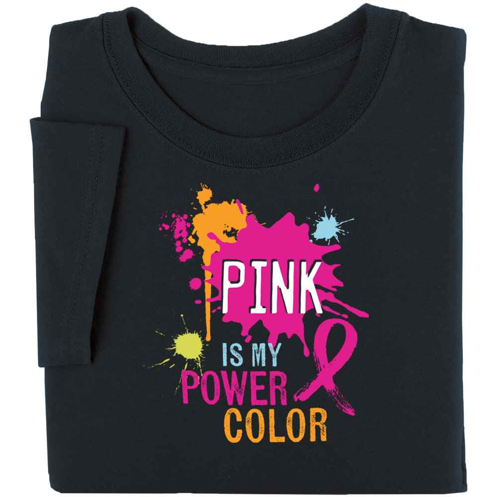 2e45b862 Pink Is My Power Color Awareness T-Shirt | Positive Promotions
