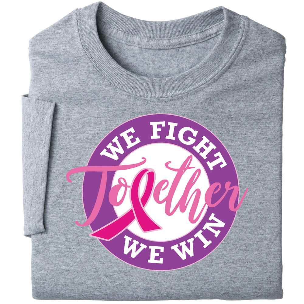 Together We Fight, Together We Win Awareness T-Shirt