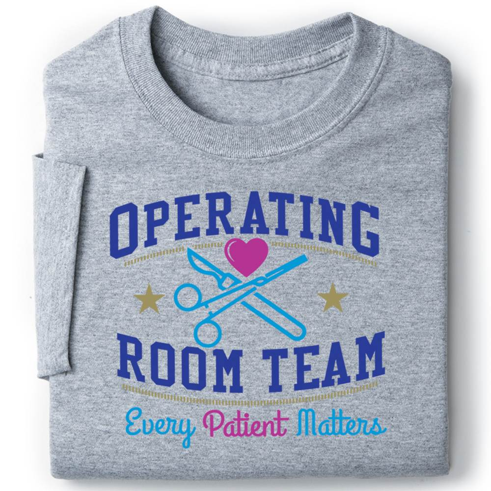 Operating Room Team: Every Patient Matters Recognition Short-Sleeve T-Shirt