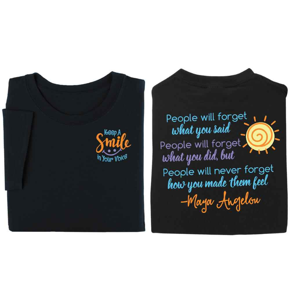 Keep A Smile In Your Voice/Maya Angelou Quote 2-Sided T-Shirt