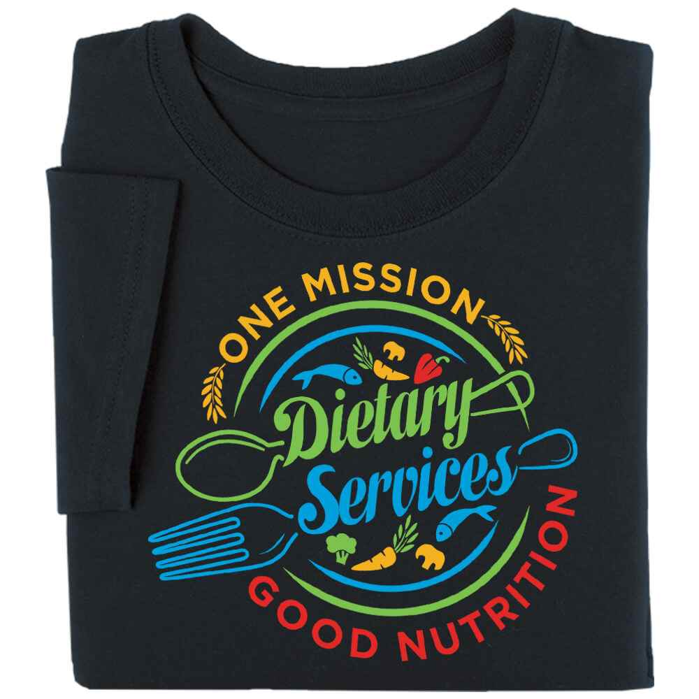 Dietary Services: One Mission, Good Nutrition Short Sleeve Recognition T-Shirt