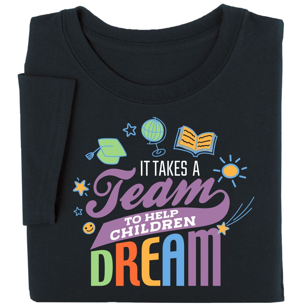 It Takes A Team To Help Children Dream Short Sleeve T-Shirt