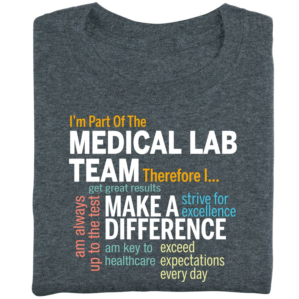 I'm Part Of The Medical Lab Team Therefore I... Short Sleeve Recognition T-Shirt