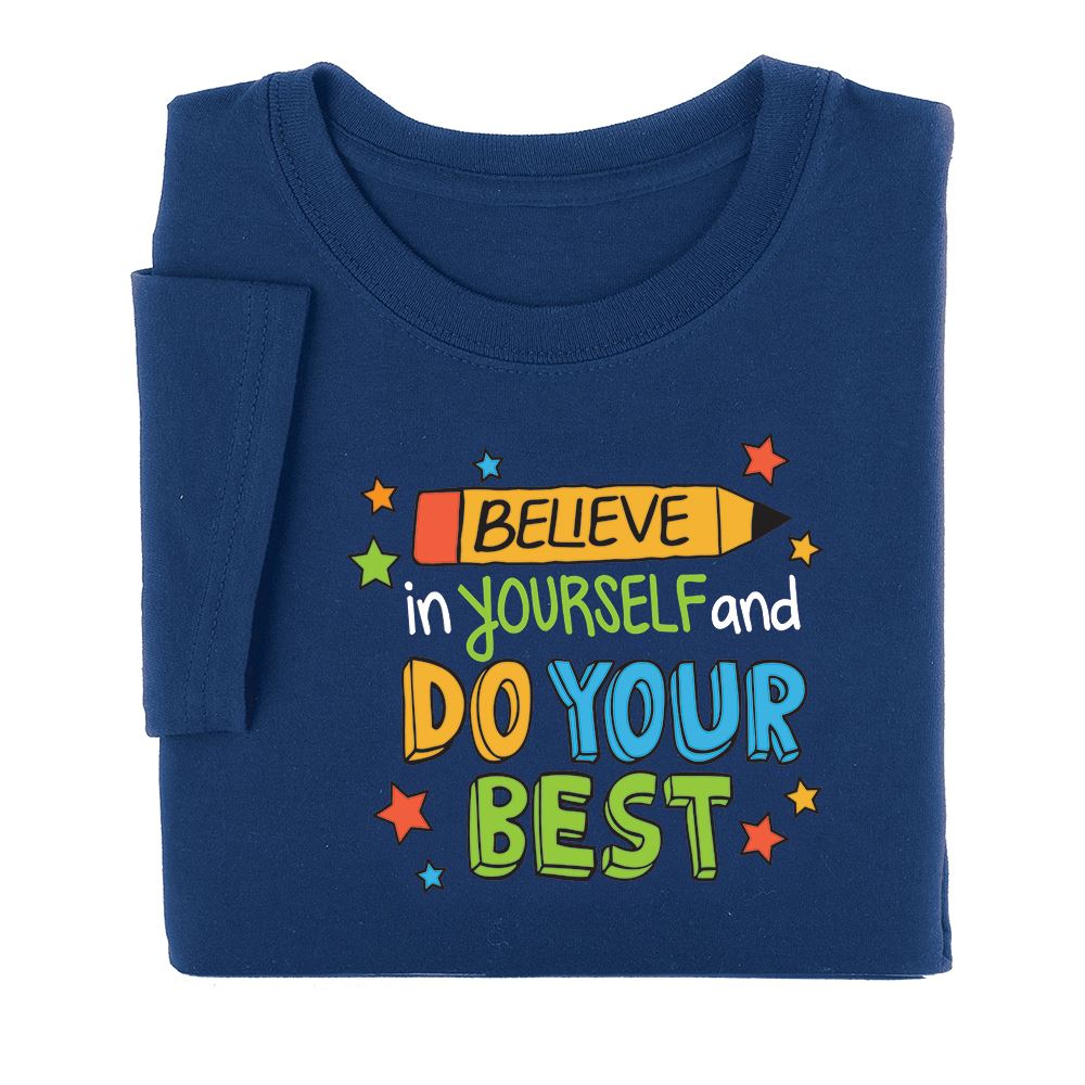 Believe In Yourself And Do Your Best Youth T-Shirt