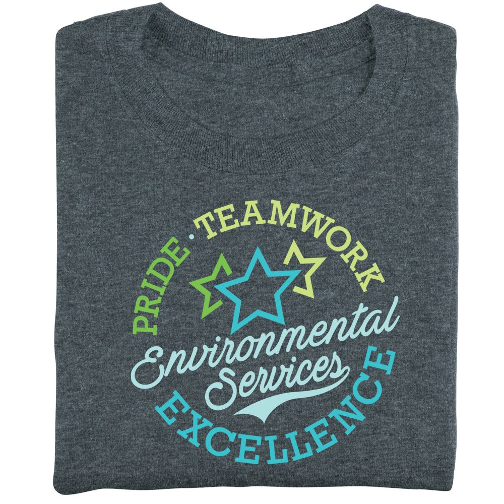 Environmental Services: Pride, Teamwork, Excellence Recognition T-Shirt