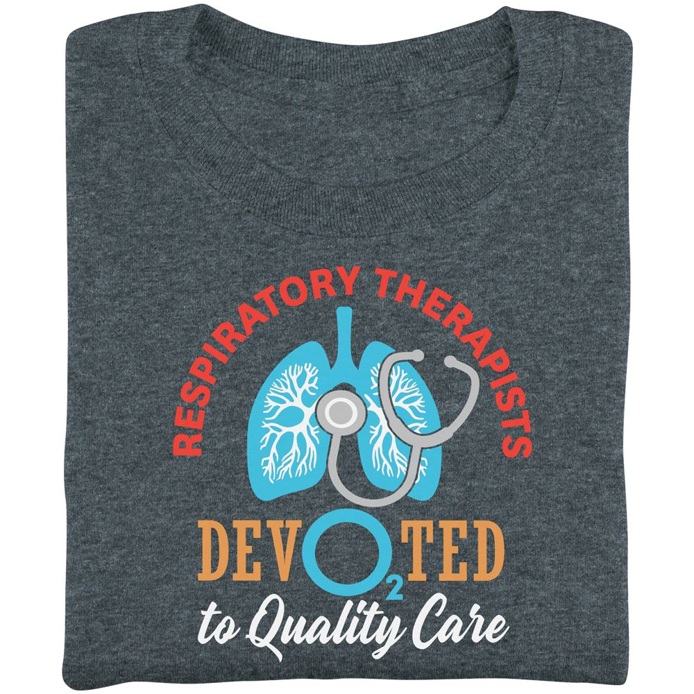 Respiratory Therapists: Dev02ted To Quality Care Short-Sleeve Recognition T-Shirt