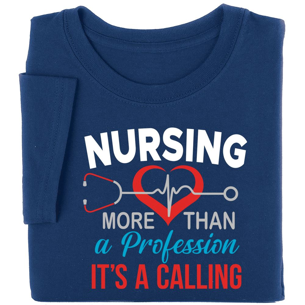 Nursing: More Than A Profession, It's A Calling Short-Sleeved Recognition T-Shirt