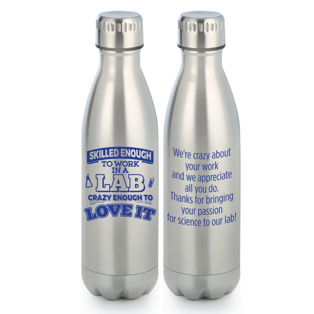 Skilled Enough To Work In A Lab, Crazy Enough To Love It Denali Stainless Steel Vacuum Bottle 17-oz.