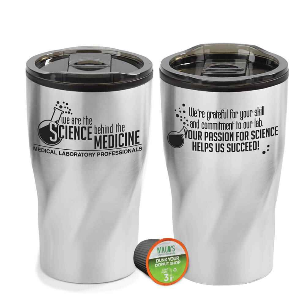 Medical Laboratory Professionals: We Are The Science Behind The Medicine Coffee-To-Go K-Mug Gift Set