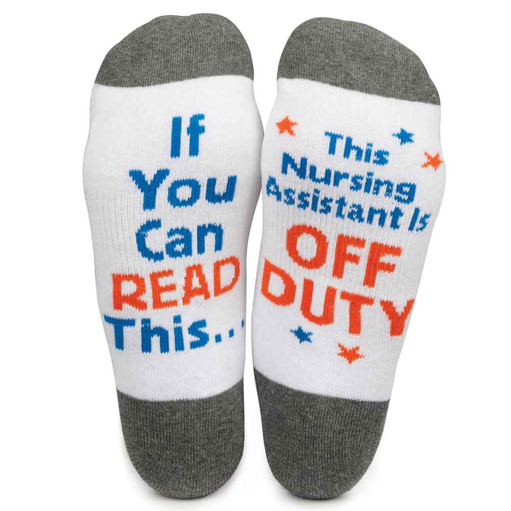 If You Can Read This, This Nursing Assistant Is Off Duty