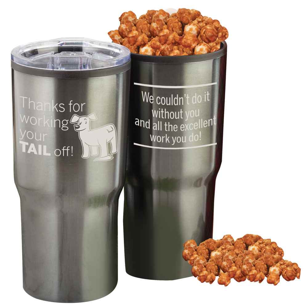 Thanks For Working Your TAIL Off! Timber Insulated Stainless Steel Travel Tumbler with Kettle Corn