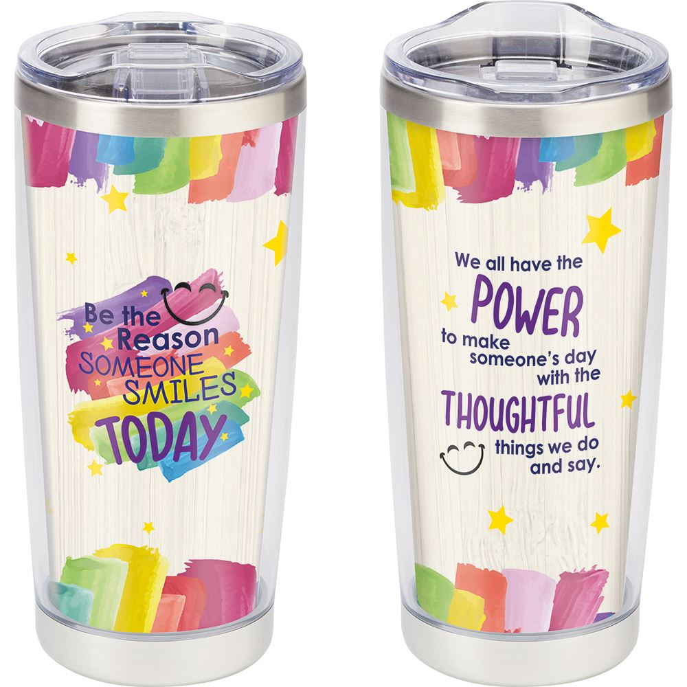 Be The Reason Someone Smiles Today Full-Color Insulated Tumbler 20-Oz.