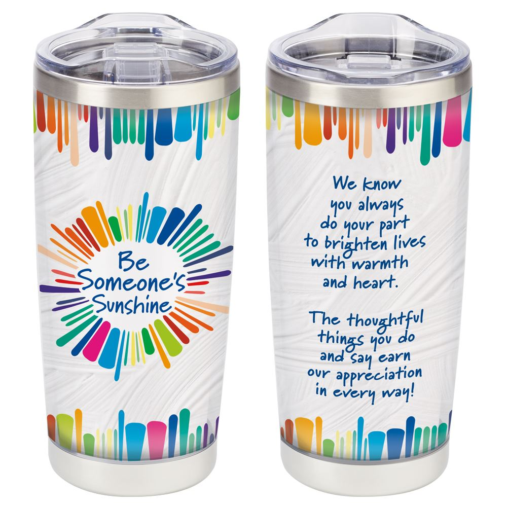 Be Someone's Sunshine Full-Color Insulated Tumbler 20-Oz.