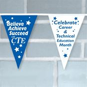 Believe Achieve Succeed With CTE Pennants