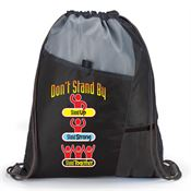 Don't Stand By: Stand Up, Stand Strong, Stand Together Sports Drawstring Backpack