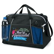 More Than Words Can Say You're Appreciated In Every Way Northport Duffel Bag