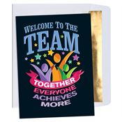 Welcome To The Team Together Everyone Achieves More Greeting Card
