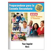 Preparing For High School: Guidebook For Parents & Guardians (Spanish) - Personalization Available