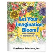 Let Your Imagination Bloom! Adult Coloring Book - Personalization Available