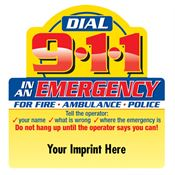 Dial 9-1-1 In An Emergency - Personalization Available