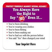 "You Always Have The Right To Say ""NO"" Even If... Magnet - Personalization Available"