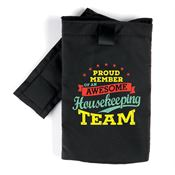 Proud Member Of An Awesome Housekeeping Team Phone Holder Waist Pouch