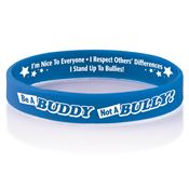 Be A Buddy Not A Bully! 2-SIded Silicone Bracelet