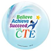 Believe Achieve Succeed With CTE Buttons