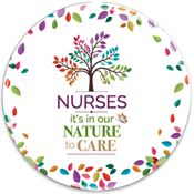 Nurses: It's In Our Nature To Care Button