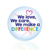 We Love, We Care, We Make A Difference Buttons