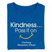 Kindness Pass It On Adult T-Shirt - Personalization Available