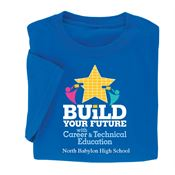 Build Your Future With Career & Technical Education Adult T-Shirt - Personalization Available