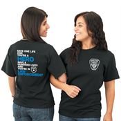 Save One Life And You're A Hero Save A Hundred Lives And You're In Law Enforcement 2-Sided T-Shirt