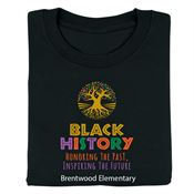 Black History: Honoring The Past, Inspiring The Future 2-Sided Adult T-Shirt - Personalized