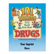 101 Things You Should Know About Drugs Educational Activities Book - Personalization Available