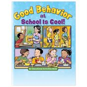 Good Behavior At School Is Cool! Educational Activities Book