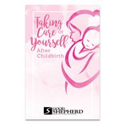 Taking Care Of Yourself After Childbirth Bilingual English/Spanish Guidebook - Personalized