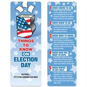 5 Things To Know On Election Day Bookmark - Personalization Available