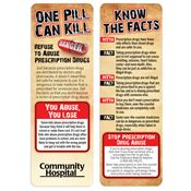 One Pill Can Kill: Refuse To Abuse Prescription Drugs Bookmark - Personalization Available
