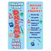 Follow Your Dreams: Live Drug Free Bookmark