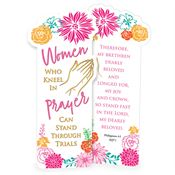 Women Who Kneel In Prayer Deluxe Die-Cut Bookmark