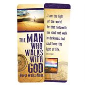 The Man Who Walks With God Never Walks Alone Deluxe Bookmark