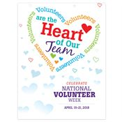 Volunteers Are The Heart Of Our Team Volunteer Week Poster