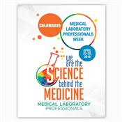 Medical Laboratory Professionals: We Are The Science Behind The Medicine Event Week Poster