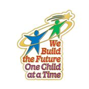 We Build The Future One Child At A Time Lapel Pin With Presentation Card