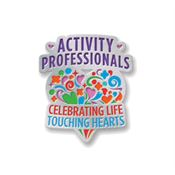 Activity Professionals: Celebrating Life, Touching Hearts Lapel Pin With Presentation Card